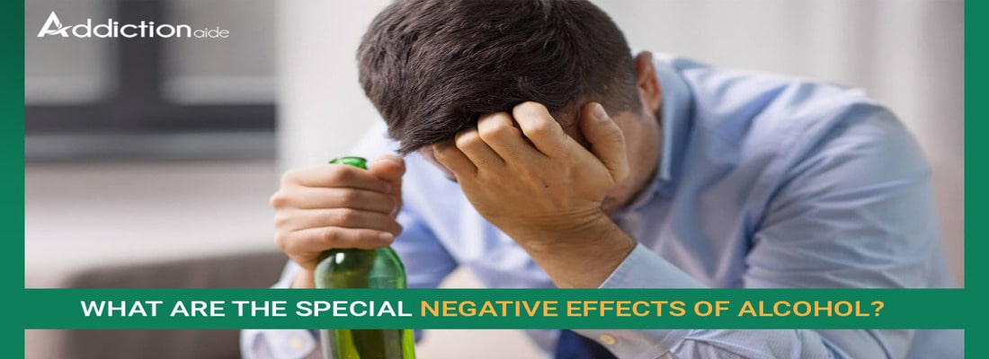 What Are The Special Negative Effects Of Alcohol