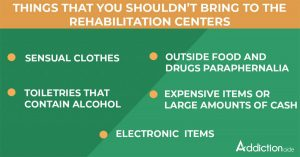 Things that you shouldn't bring to the rehabilitation centre