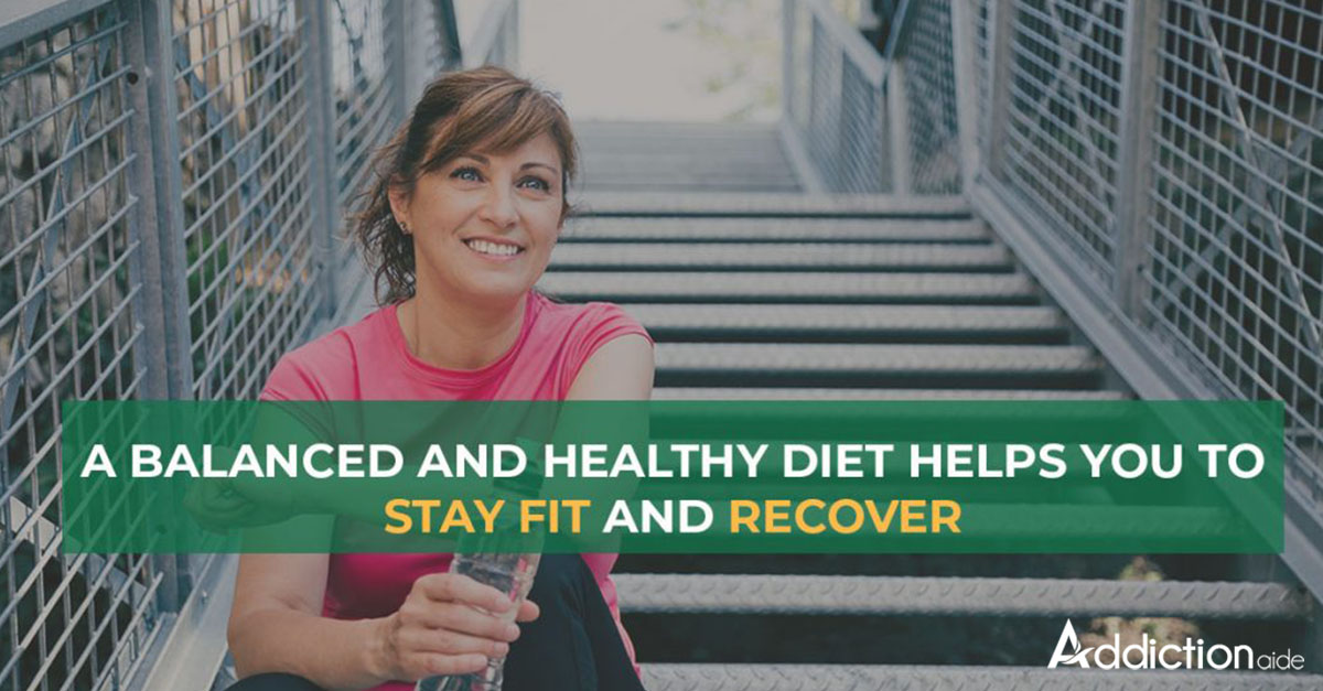 Balanced and healthy diet to recovery
