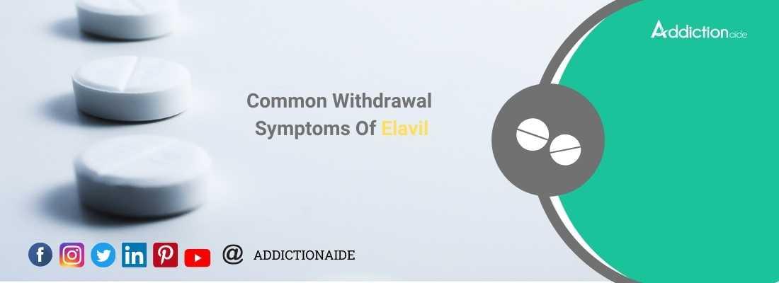 Common Withdrawal Symptoms Of Elavil