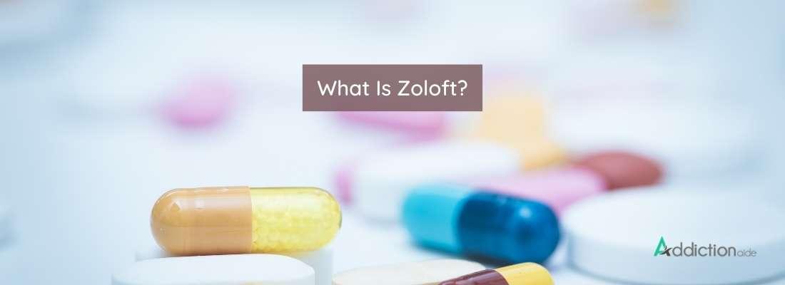 What Is Zoloft