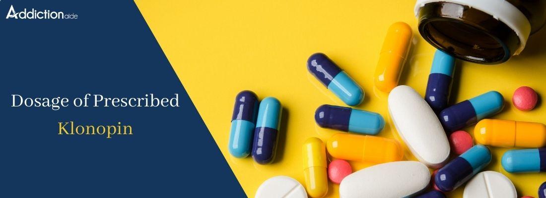 Dosage of Prescribed Klonopin