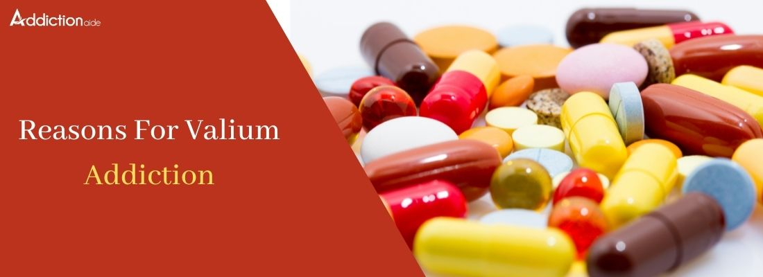 Reasons for Valium addiction